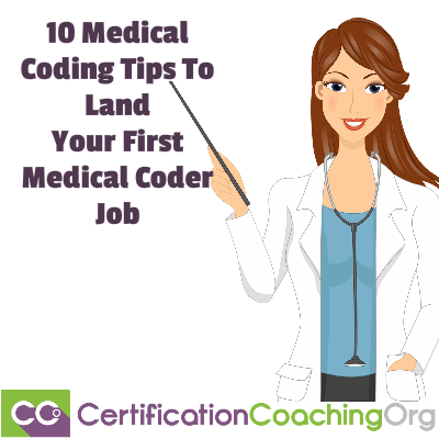 10 Medical Coding Tips To Land Your First Medical Coder Job