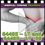 Medical Coding 64495-LT and 64495-LT-59 VIDEO