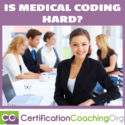 Is Medical Coding Hard? — Medical Coding Advice