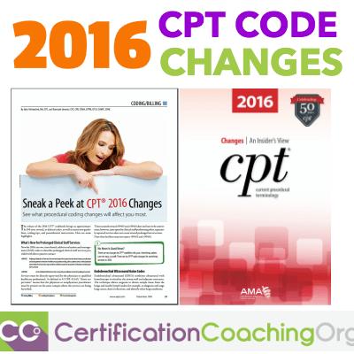 2016 CPT Code Changes - Sneak a Peek