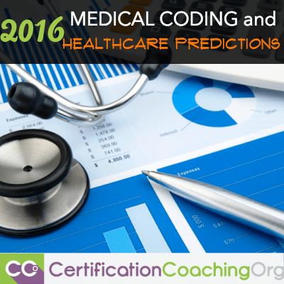2016 Medical Coding and Healthcare Trends