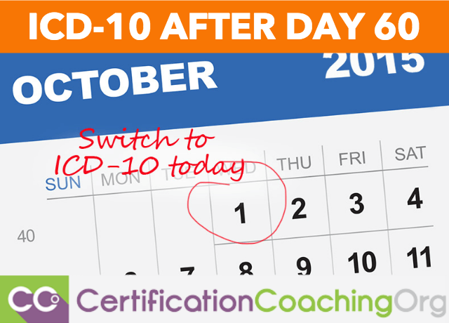 ICD-10 Transition - How's ICD-10 After Day 60