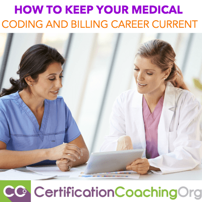 Medical Billing and Coding Career - 4 Ways to Stay Current