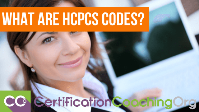 What Are HCPCS Codes?
