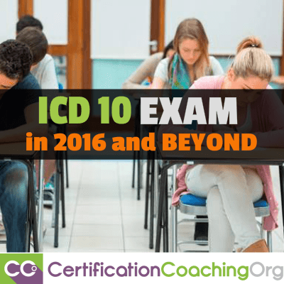 How to Pass the ICD 10 Exam in 2016 and Beyond