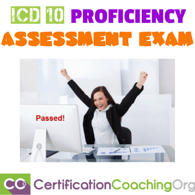 ICD 10 Proficiency Assessment Exam - What You Need to Know