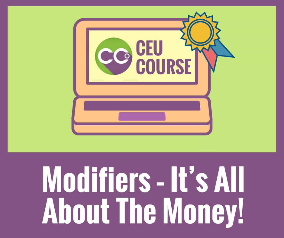 CEU Credits Online Course - Modifiers Its All About The Money