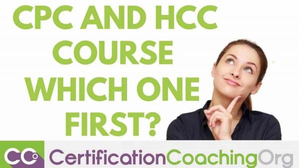 CPC and HCC Coder Course - Which One First?