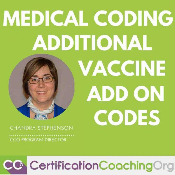 Medical Coding for Additional Vaccine Add On Codes