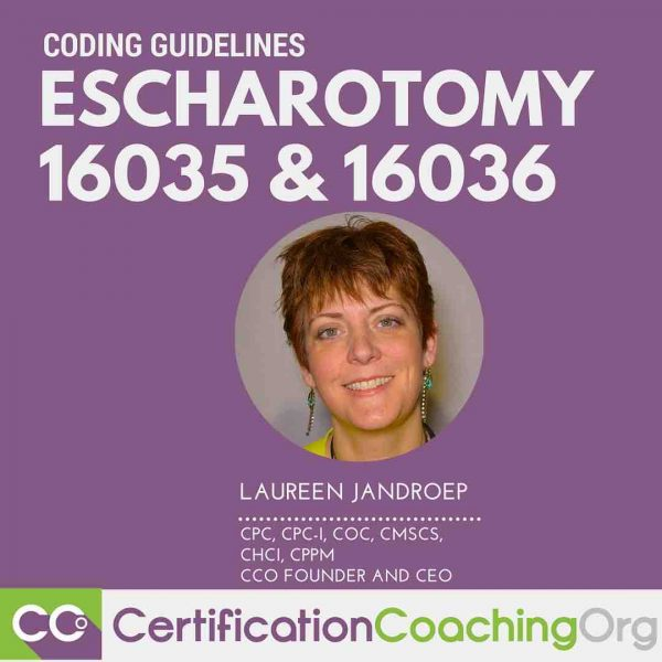 Coding Escharotomy Code 16035 and 16036