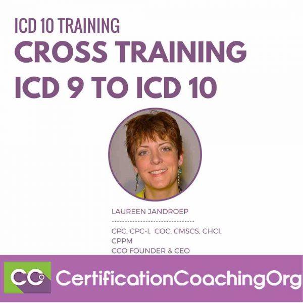 Cross Training ICD 9 to ICD 10 | ICD 10 Training