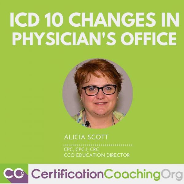 ICD 10 Changes in Physician's Office   ICD 10 Coding