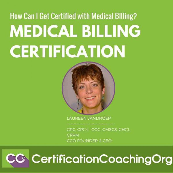 Medical Billing Certification – How Can I Get Certified?