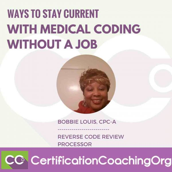 Ways to Stay Current with Medical Coding Without a Job