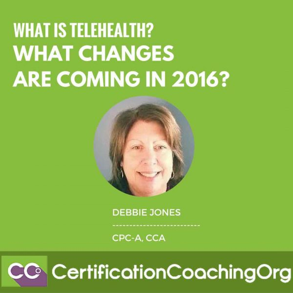 What is Telehealth and what changes are coming in 2016
