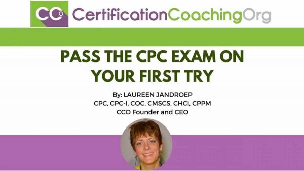 How to Pass the CPC Exam on Your First Try - Ultimate Guide