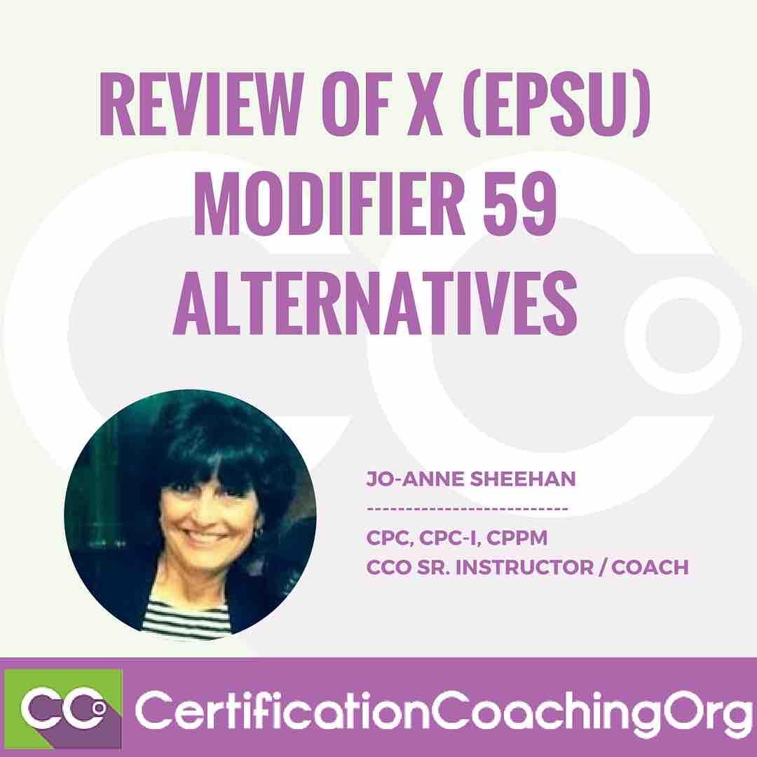 Review of X Modifiers (EPSU) | Modifer 59 alternatives