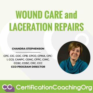 Wound Care and Laceration Repairs   CPT Coding Tips