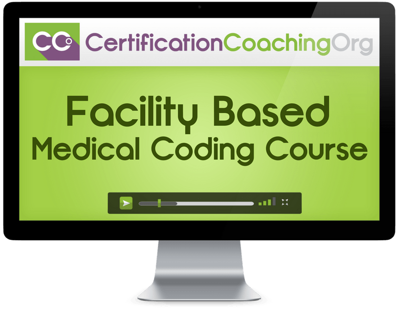 Facility Hospital Based Medical Coding Course COC Exam Preparation
