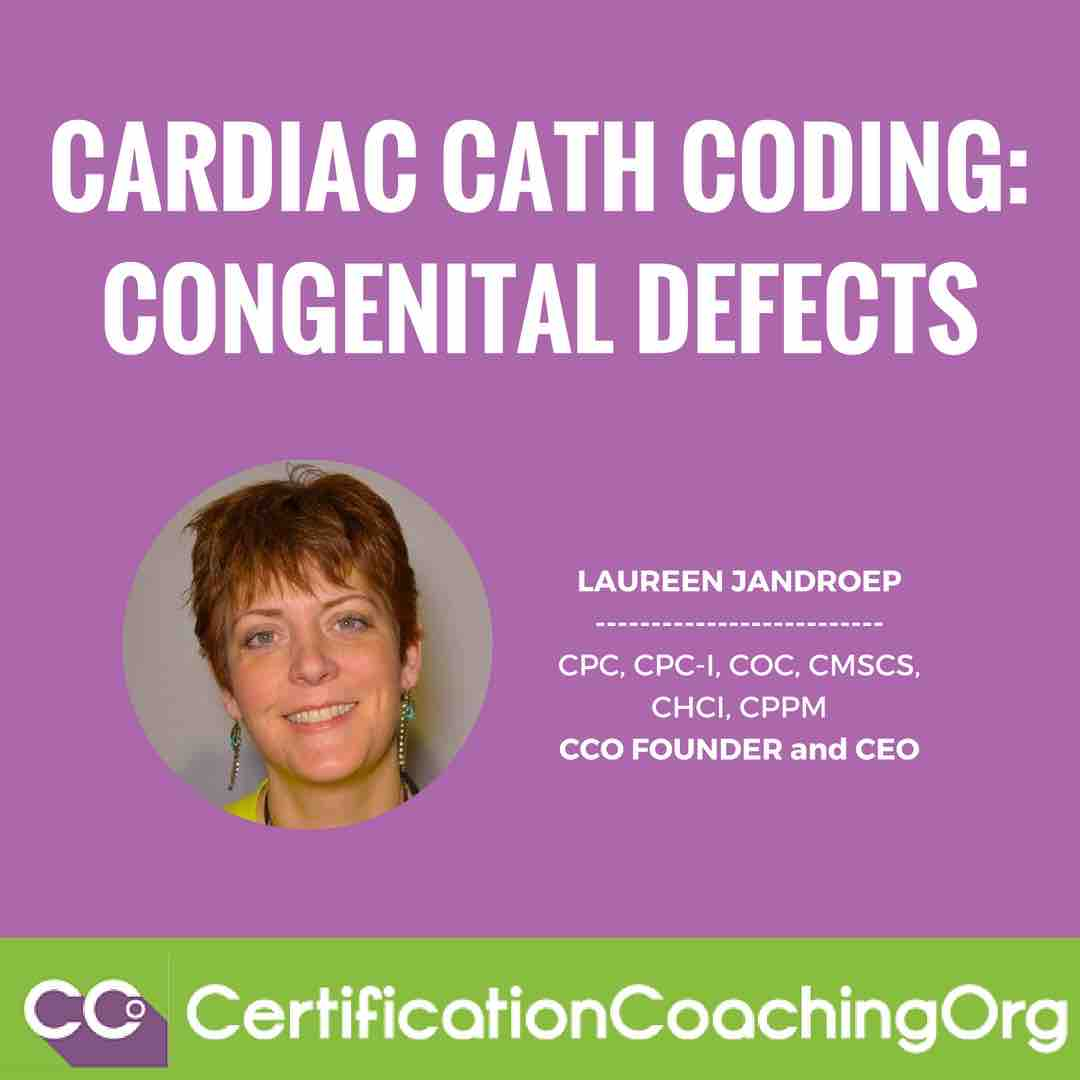 Cardiac Catheterization Coding for Congenital Defects