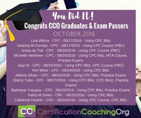 October 2016 CCO Graduates, CRC and CPC Exam Passers – Week 2