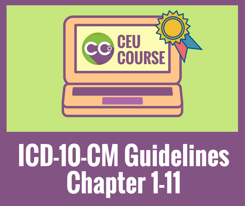 CEU Credits Online Course - ICD-10-CM Guidelines Chapters 1-11