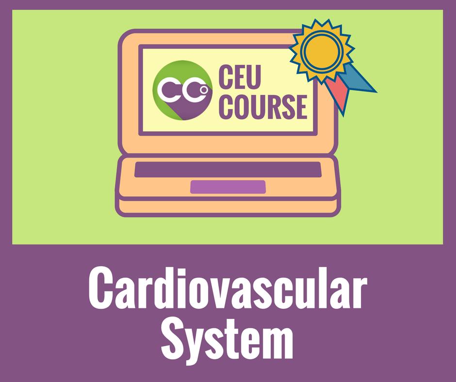 CEU Credits Online Course - Cardiovascular System