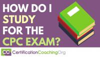 How Do I Study for the CPC Exam
