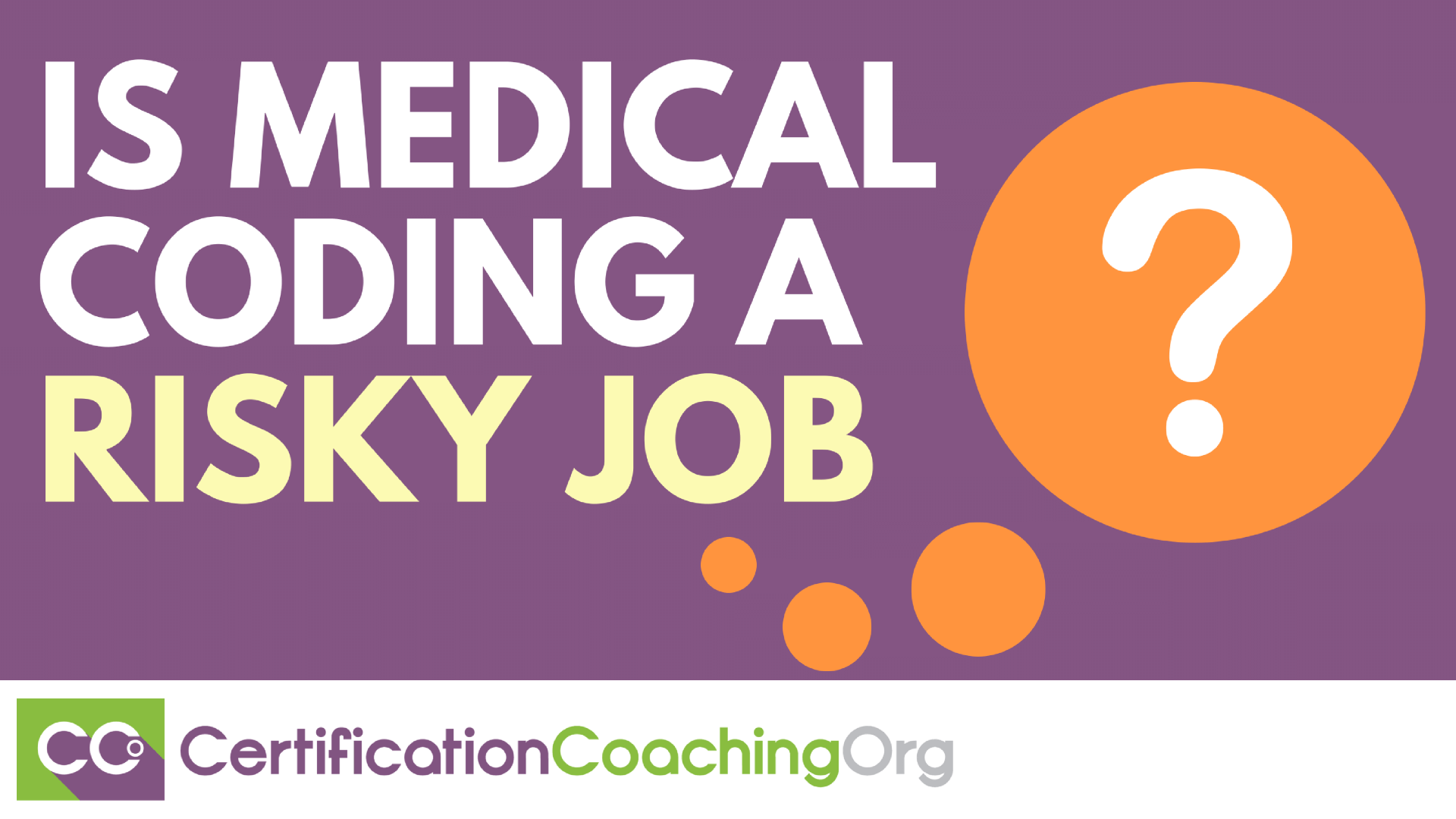 Is Medical Coding a Risky Job
