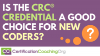 Is the CRC Credential a Good Choice for New Coders