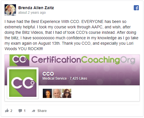 """Brenda Allen Zaitz says """"I have had the best Experience with CCO EVERYONE has been so extremely helpful. I took my course work through AAPC, and wish, after doing the Blitz Videos, that I had of took CCO's course instead. After doing the blitz, I nave soooo much confidence in my knowledge as I go take my exam again on August 13th. Thank you CCO, and especially you Lori Woods YOU ROCK!!!"""""""