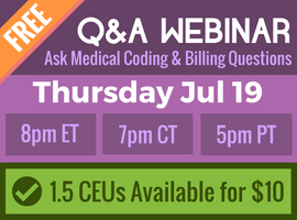 Free Medical Coding Q&A Webinar - 2018-07