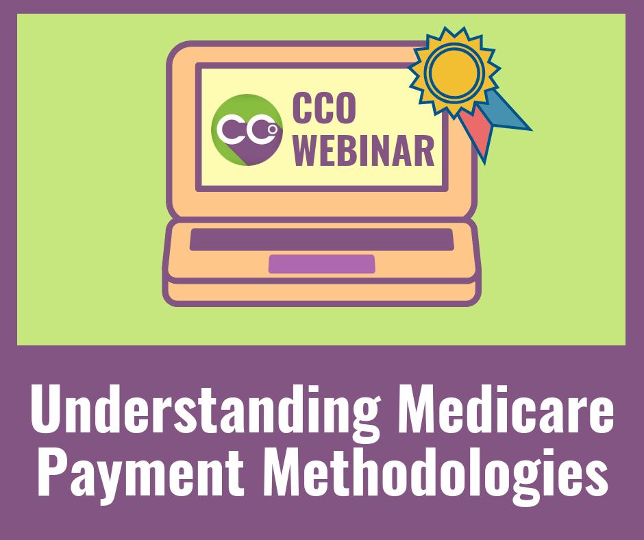 Understanding Medicare Payment Methodologies
