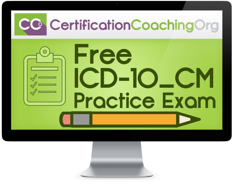 Free ICD-10-CM Practice Exam