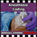 Anesthesia Coding — VIDEO | CCO Medical Coding