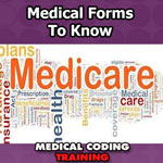 Medicare Terminology and Forms to Know for Coders