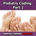 Podiatry Coding Part-2