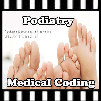 Podiatry Medical Coding ICD 10 CM sessions
