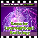 Cardiovascular and Vascular Interventional Radiology Coding