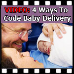 Medical Coding Tips — 4 Ways To Code Delivering A Baby