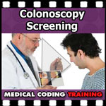Colonoscopy Screening — Medical Coding Tips