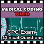 CPC Exam Clinical Questions | CCO Medical Coding