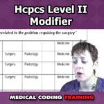 HCPCS Level II Modifiers — VIDEO | CCO Medical Coding