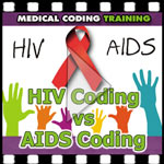 HIV Coding versus AIDS Coding — VIDEO