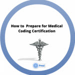How to Prepare for Medical Coding Certification