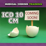 Are You Ready For ICD 10 CM?