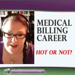 medical-billing-career--hot-or-not