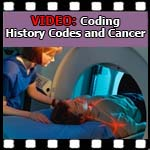 Medical Coding History Codes and Cancer