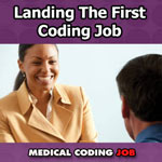 First Medical Coding Job: Marketing Is The Key