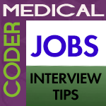 Medical Coding Jobs Interview Tips